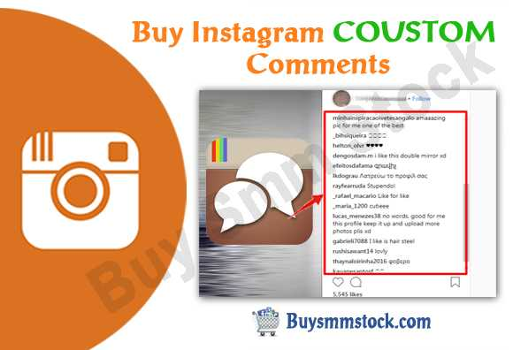 Buy Instagram COUSTOM Comments