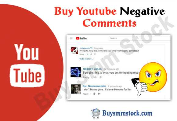 Buy Youtube Negative Comments